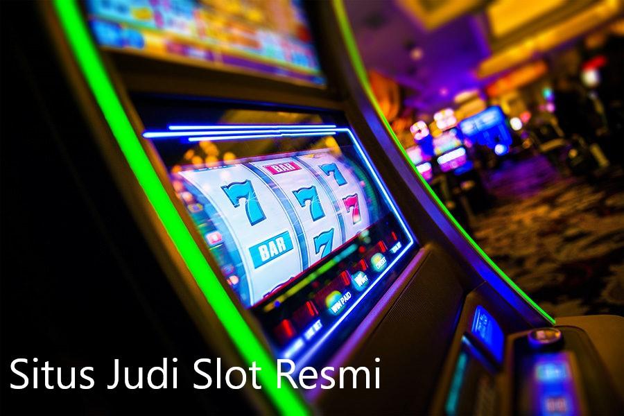 Situs Judi Slot Resmi
